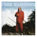 FRED HAMMOND : Free To Worship