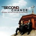 THE SECOND CHANCE : Original Motion Picture Soundtrack