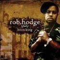 ROB HODGE : Born King