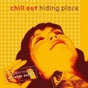 CHILL OUT : Hiding Place
