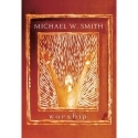 MICHAEL W. SMITH : Worship