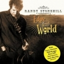 RANDY STONEHILL : Edge of the World