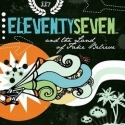 ELEVENTYSEVEN : And The Land Of Take Believe