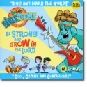 GOD ROCKS!BIBLETOONS : Be Strong And Grow In The Lord