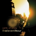 JARS OF CLAY : The Eleventh Hour