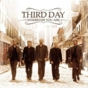 THIRD DAY : Wherever You Are