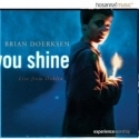 BRIAN DOERKSEN : You Shine