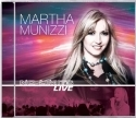 MARTHA MUNIZZI : No Limits Live