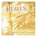 HEAVEN : Songs Of The Great Homecoming