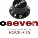 OSEVEN : The Year`s Best Christian Rock Hits