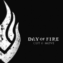 DAYS OF FIRE : Cut & Move