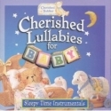 CHERISHED LULLABIES FOR BABY : Sleepy Time Instrumentals