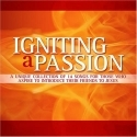 IGNITING A PASSION
