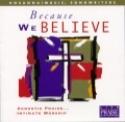 BECAUSE WE BELIEVE : Gyvai Įrašytas Garbinimas Ir Šlovinimas